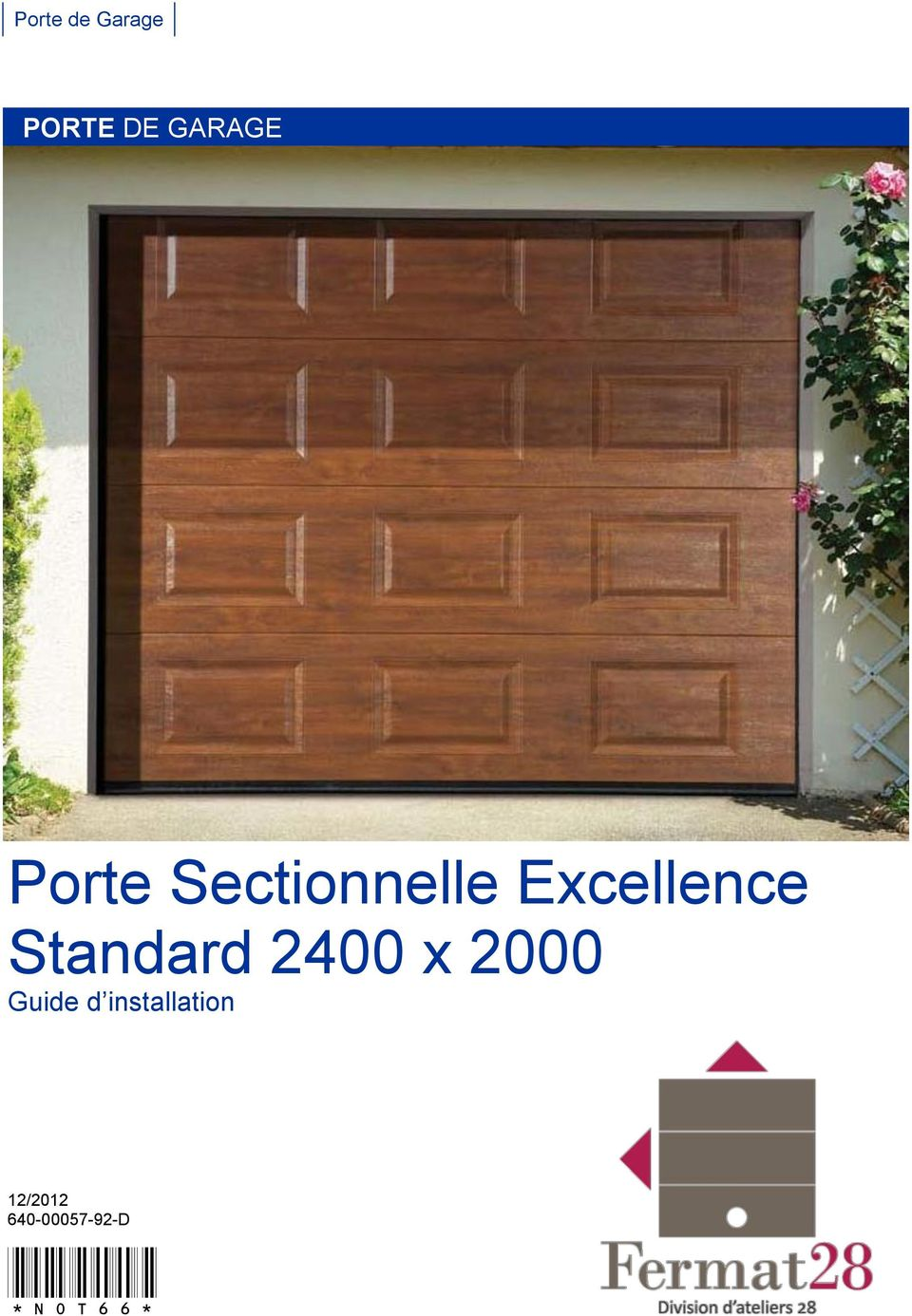 Porte de garage sectionnelle excellence